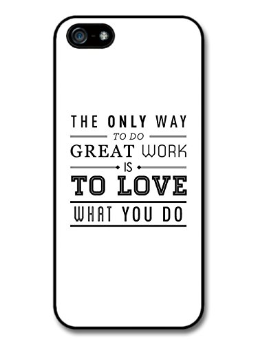 Work And Love What You do Life & Love Inspirational Quote coque pour iPhone 5 5S