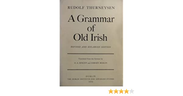 A grammar of old irish rudolf thurneysen amazon books fandeluxe Images