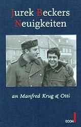 Jurek Beckers Neuigkeiten an Manfred Krug & Otti