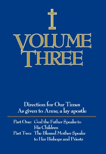 Directions for Our Times: Volume 3, God the Father Speaks to his Children