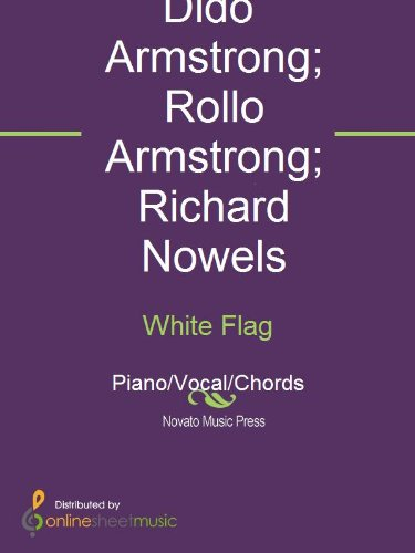 White Flag Kindle Edition By Dido Dido Armstrong Richard Nowels