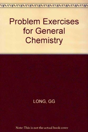 Problem Exercises for General Chemistry