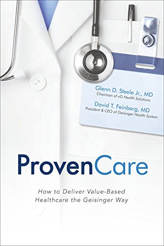 Download ProvenCare: How to Deliver Value-Based Healthcare the Geisinger Way Pdf