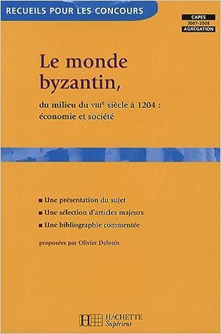 Livres gratuits en ligne Le monde byzantin, du milieu du VIIIe siècle à 1204 : économie et société epub, pdf