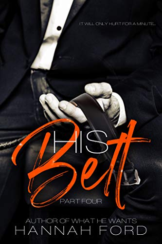 (His Belt (Part Four) )