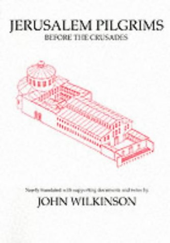 Jerusalem Pilgrims Before the Crusades (Middle East Studies) J. Wilkinson