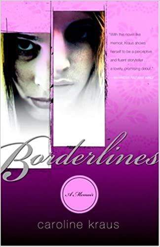 Amazon Kindle Bücher kostenlose Downloads Borderlines: A Memoir by Caroline Kraus PDF ePub iBook