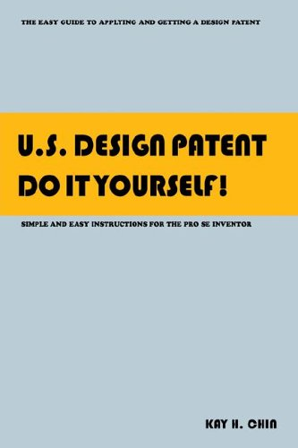 U.S. Design Patent Do It Yourself!