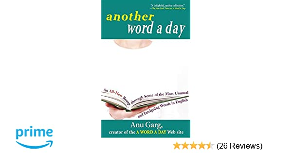 Amazon Com Another Word A Day An All New Romp Through Some Of The