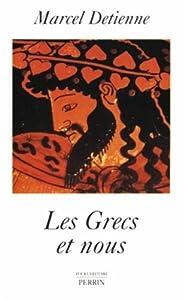 vignette de 'Les Grecs et nous (Marcel Detienne)'