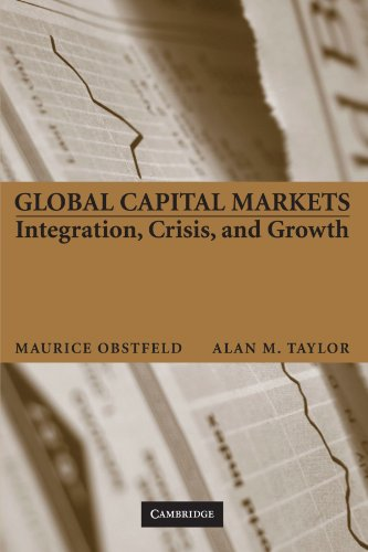 Global Capital Markets: Integration, Crisis, and Growth (Japan-US Center UFJ Bank Monographs on International Financial Markets) (Capital 1 Global)
