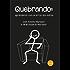 QUEBRANDO: aprendendo com os erros dos outros