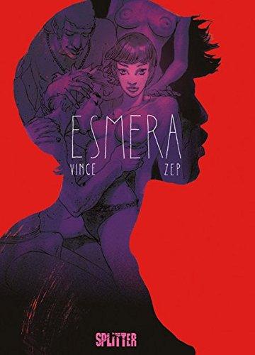 Esmera Gebundenes Buch – 1. September 2016 Zep Vince Splitter-Verlag 3958393985