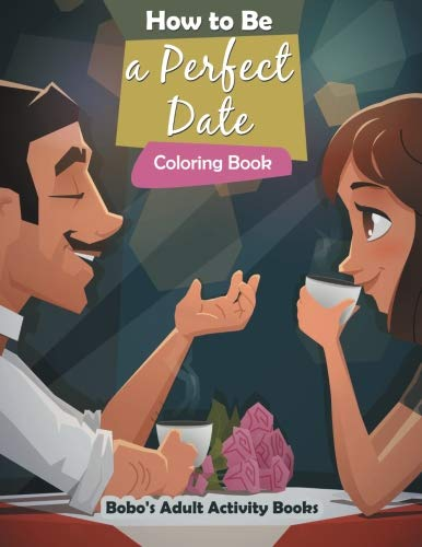 How to Be a Perfect Date Coloring Book PDF