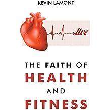 The Faith of Health and Fitness