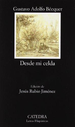 Descargar Libro Desde Mi Celda: 529 Gustavo Adolfo Bécquer
