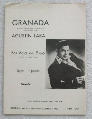 Granada. Featured By Mario Lanza in the MGM Film, Because You're Mine. Voice & Piano with Spanish & English Lyrics