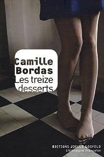 Les treize desserts, Bordas, Camille