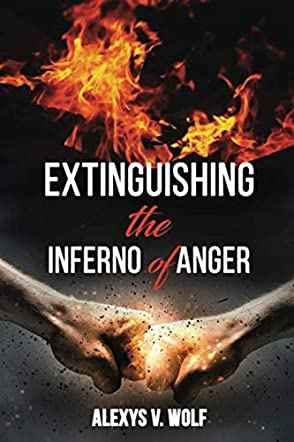 Extinguishing the Inferno of Anger