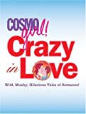Crazy in Love, Sterling Publishing Co., Inc., 158816490X