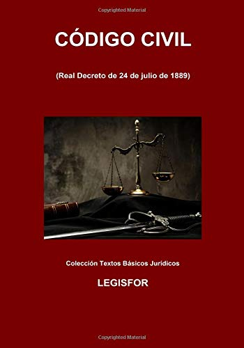 Código Civil: 5.ª edición (septiembre 2018). Colección Textos Básicos Jurídicos
