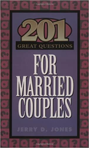 201 great questions for married couples great questions jerry 201 great questions for married couples great questions jerry jones 9781576831458 amazon books sciox Image collections