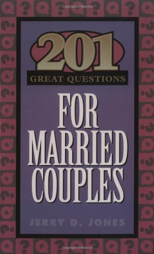 201 Great Questions for Married Couples (GREAT QUESTIONS)