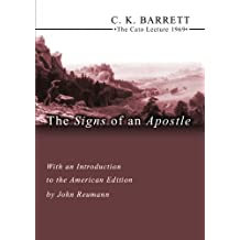 The Signs of an Apostle: The Cato Lecture 1969 by C. K. Barrett (2004-10-15)