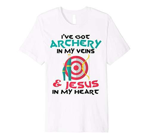 Archery In My Veins Jesus In My Heart Archer Lover T-shirt