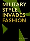 Image of Military Style Invades Fashion