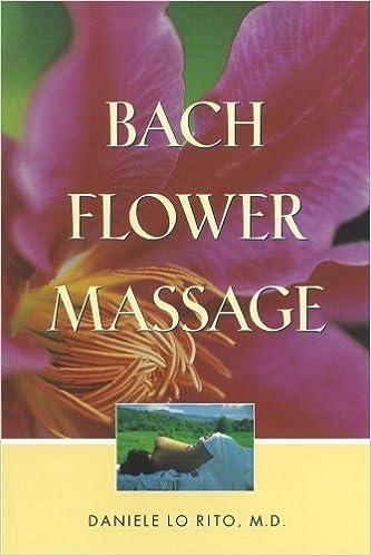 Livres en ligne à lire gratuitement sans téléchargement Bach Flower Massage by Daniele Lo Rito M.D. (1997-10-01) B01K3HB5VM PDF ePub iBook