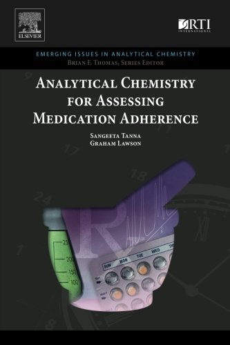 Analytical Chemistry for Assessing Medication Adherence (Emerging Issues in Analytical Chemistry)