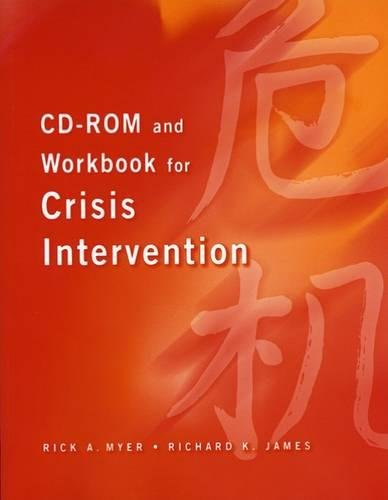 CD-ROM and Workbook for Crisis Intervention, Revised Version