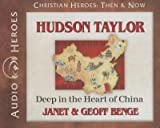 img - for Hudson Taylor : Deep in the Heart of China(CD-Audio) - 2014 Edition book / textbook / text book
