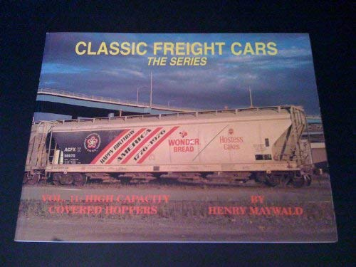 Classic Freight Cars, Vol. 11: High Capacity Covered Hoppers