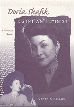 Book Doria Shafik, Egyptian Feminist: A Woman Apart