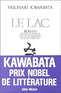Le lac : roman, Kawabata, Yasunari