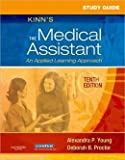 img - for Study Guide for Kinn's The Medical Assistant: An Applied Learning Approach 10th Edition. book / textbook / text book