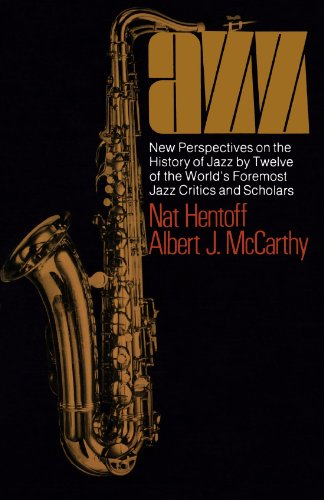 Jazz: New Perspectives On The History Of Jazz By Twelve Of The World's Foremost Jazz Critics And Scholars (A Da Capo pap