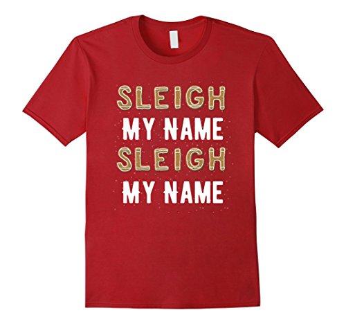 Mens Sleigh My Name Sleigh My Name Tshirt 2XL Cranberry