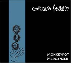 Monkeypot Merganzer (Reissue)