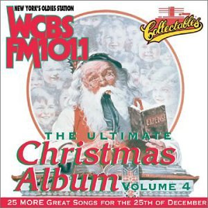 VARIOUS ARTISTS - The Ultimate Christmas Album, Vol. 4: WCBS FM ...