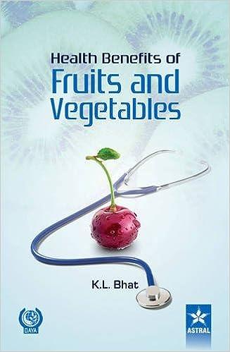 Health Benifits Of Fruits And Vegetables por K. L. Bhat Gratis