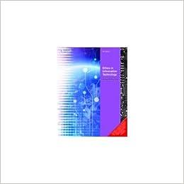 Ethics in Information Technology 4th  Edition price comparison at Flipkart, Amazon, Crossword, Uread, Bookadda, Landmark, Homeshop18