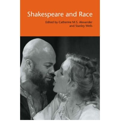 Read Online [(Shakespeare and Race)] [Author: Catherine M. S. Alexander] published on (September, 2007) pdf epub