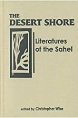 The Desert Shore: Literatures of the Sahel Hardcover