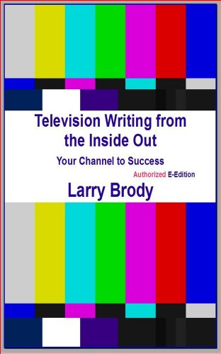 Amazon televison writing from the inside out ebook larry televison writing from the inside out by brody larry fandeluxe Document