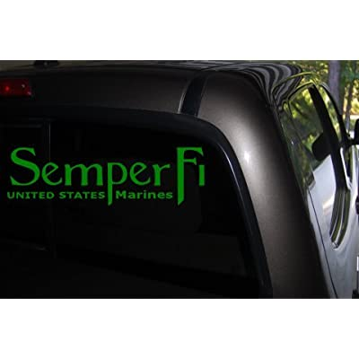Classy Vinyl Creations Semper Fi Car Decal (Green) - Auto Decal - Truck Decal - SUV Decal - Window Sticker - Window Decal - Marine Decal - Army Decal - Military Decal - (Green): Automotive