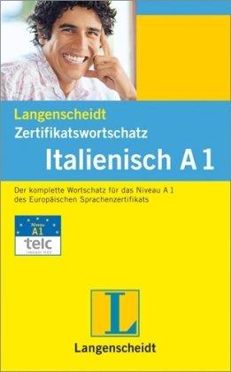 Langenscheidt Zertifikatswortschatz Italienisch A1