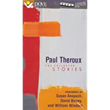 Paul Theroux: The Collected Stories